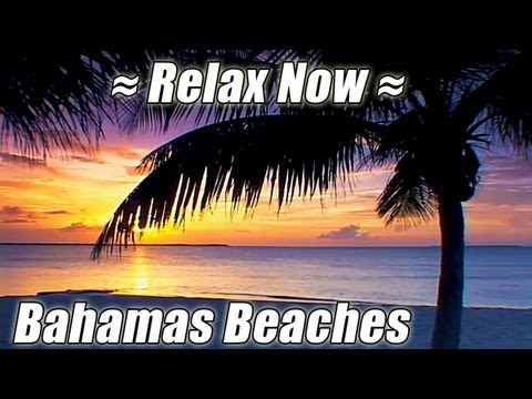 RELAX on the Beach Bahamas Beach Ocean Relaxation Meditation Relaxing Wave Sounds of Nature no Music