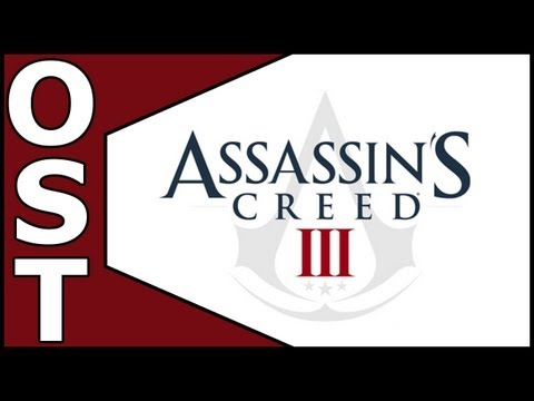 Assassin's Creed 3 OST ♬ Complete Original Soundtrack