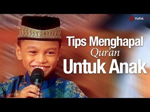 Tips Menghapal Qur'an Untuk Anak - Ustadz La Ode Abu Hanifa dan Musa Hafizh Cilik Indonesia