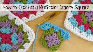 How to Crochet A Classic Multicolor Granny Square, Episode 112