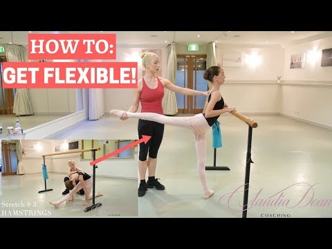 HOW TO GET FLEXIBLE!