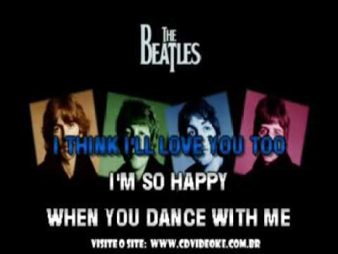Beatles, The   I'm Happy Just To Dance With You