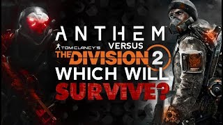 Anthem Vs. Division 2 - WHICH WILL SURVIVE?