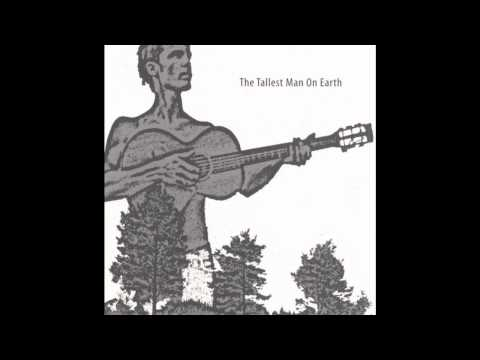 Tallest Man On Earth - In The Pockets