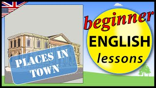 Places in town in English, Beginner English Lessons for Children