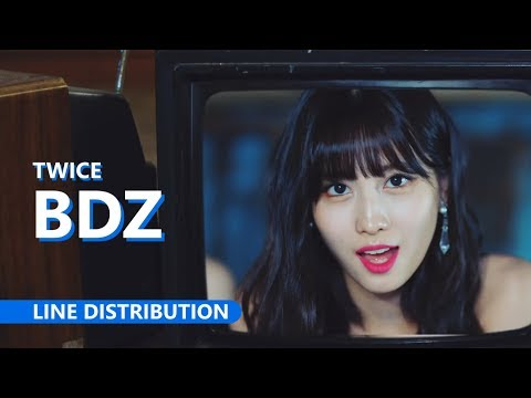 TWICE「BDZ」| Line Distribution