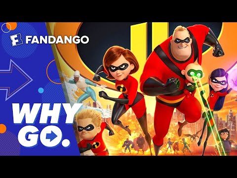 Why Go. | Incredibles 2