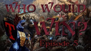 Who Would Win?! Episode 5: Grand Contest Returns!