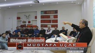 Mustafa Uçar - Risale-i Nur Külliyatı - Şualar - Altıncı Şuâ