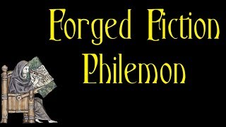Video: Forged Fiction: Philemon