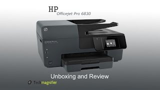 HP Officejet Pro 6830 Unboxing and Review