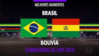 Highlights - Brazil 5 vs 0 Bolívia - 2018 Fifa World Cup Qualifiers - 10/6/2016
