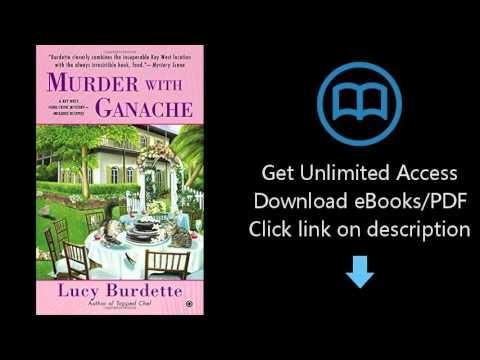 Download Murder with Ganache: A Key West Food Critic Mystery PDF