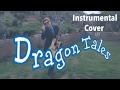 Dragon Tales Theme (Instrumental Guitar Cover by bambofett)