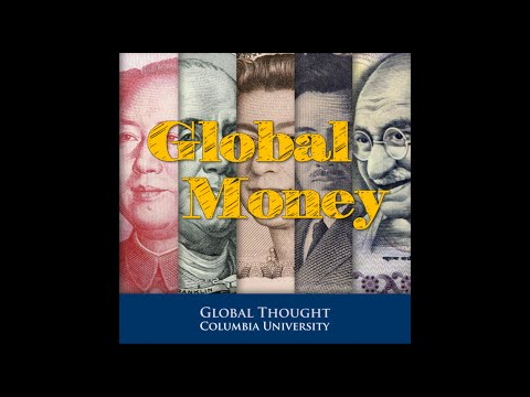 Global Money: Past, Present, Future