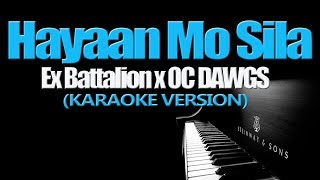 Download Lagu HAYAAN MO SILA - Ex Battalion x OC DAWGS (KARAOKE VERSION) Gratis STAFABAND