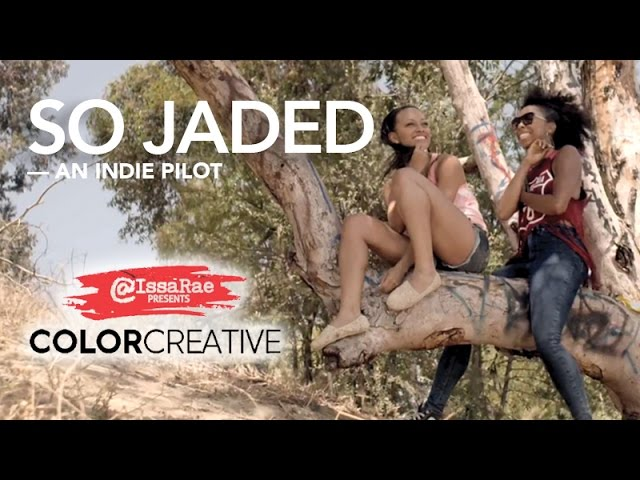 SO JADED - A ColorCreative.TV Pilot