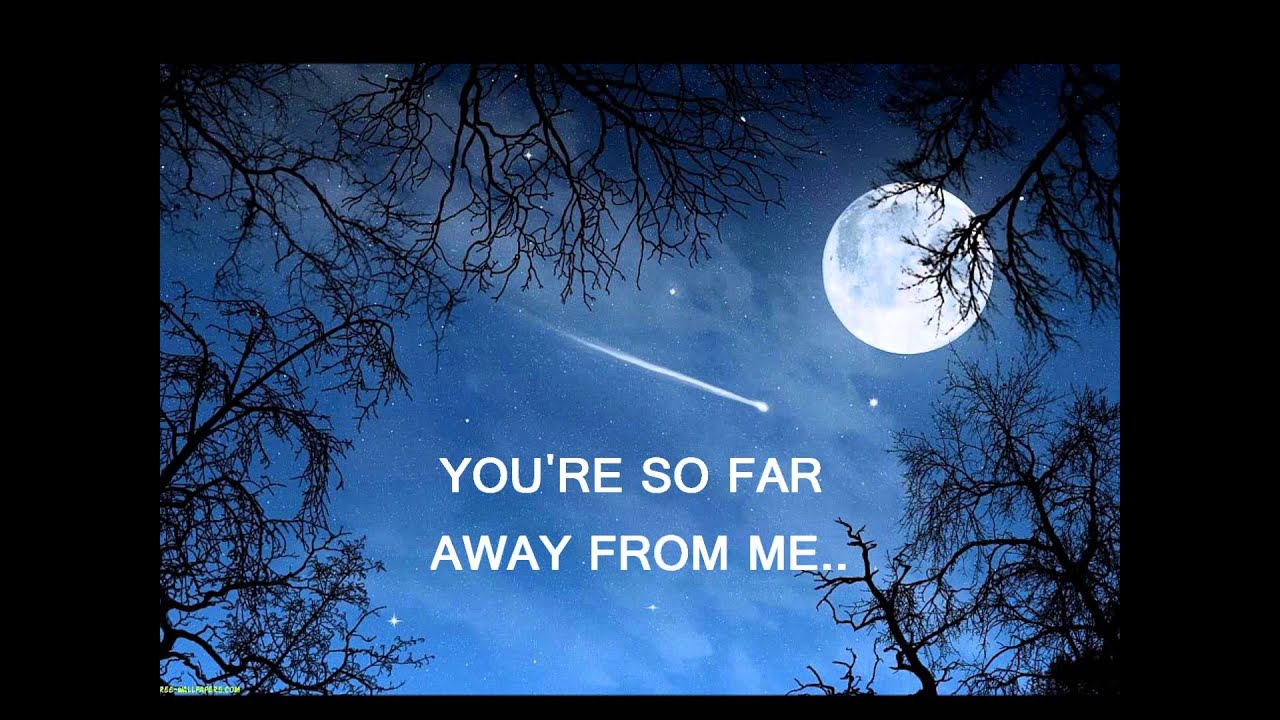 Song for you far away