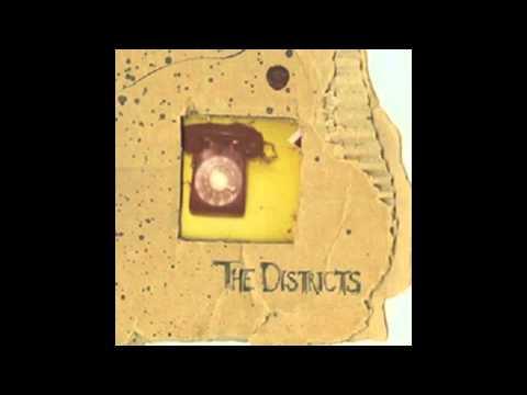 The Districts - Wrung Out And Hanging On West-coast Time