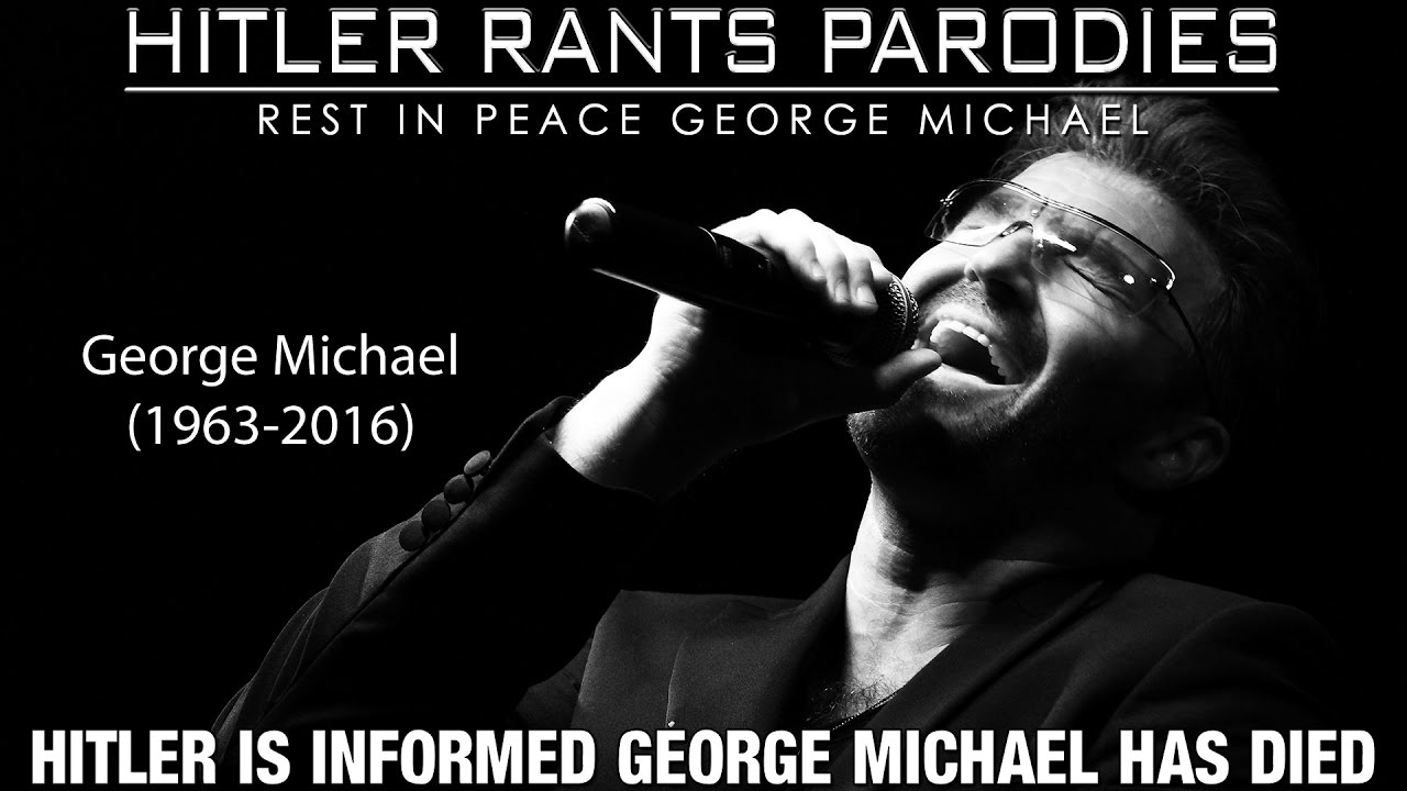 Hitler is informed George Michael has died