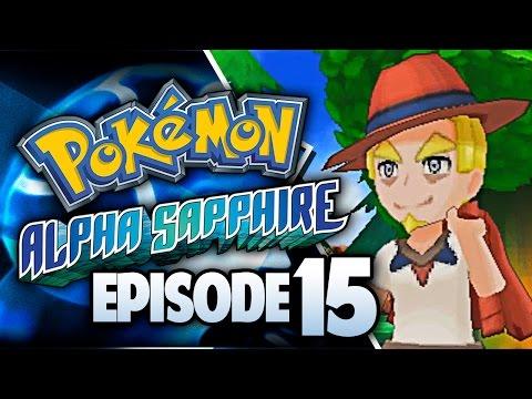 Pokémon Alpha Sapphire Let's Play w/ TheKingNappy! - Ep 15