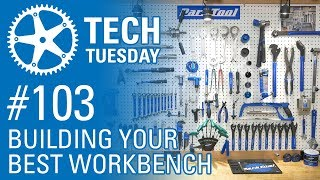 Building Your Best Workbench - Tech Tuesday #103