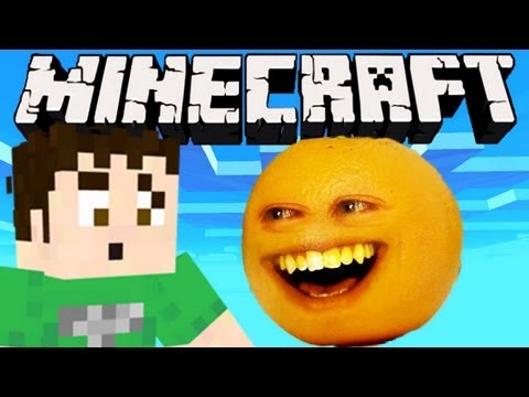 Minecraft - THE ANNOYING ORANGE
