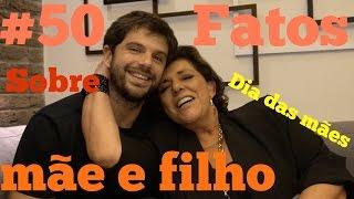 #50 fatos sobre mãe e filho com Leda Nagle e Duda Nagle