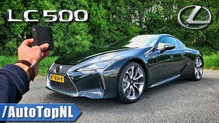 Lexus LC 500 REVIEW POV Test Drive on AUTOBAHN & ROAD by AutoTopNL
