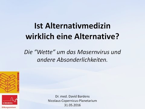 Dr. med. David Bardens • Ist Alternativmedizin eine Alternative?