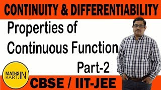 Properties of continuous function   Continuity & Differentiability   PART-2   Class-12 CBSE/JEE