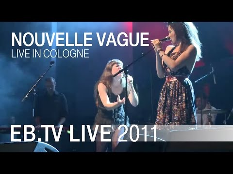 Nouvelle Vague live in Cologne (2011)