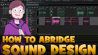 Sound Design Tutorial: How to Abridge