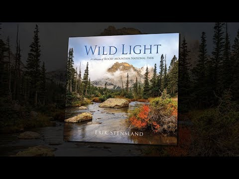 Wild Light: A Celebration of Rocky Mountain National Park - Hard Cover Book