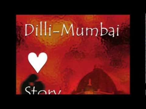 A Dilli-mumbai Love Story.flv video