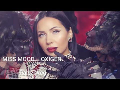 Miss Mood-OXIGÉN Dalszöveg