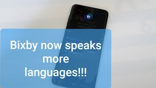 Bixby can now speaks more languages!!!!  [German, French, Espanol, Italian, UK English]