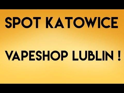 Nowy Vapeshop W Lublinie I Spot W Katowicach - Zapraszamy
