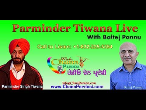 25 November 2014 (Parminder Tiwana & Baltej Pannu) - Chann Pardesi Radio Live News Show