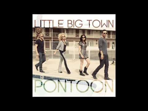 [audio] Little Big Town   Pontoon video
