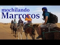 Mochilando de Marrakech ao Deserto do Saara no Marrocos