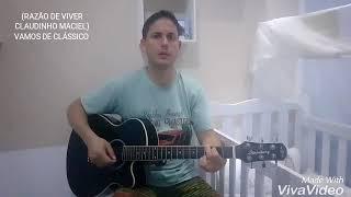 """CLAUDINHO MACIEL """"RAZÃO DE VIVER"""""""