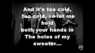 Sweater Weather- The Neighbourhood (Acoustic) LYRICS
