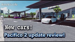New cars, Interiors! Pacifico 2 Update review! (read desc)