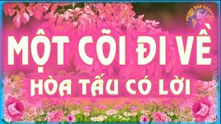 MỘT CÕI ĐI VỀ [Hòa tấu Có lời] - PHONG BẢO Official