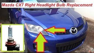 Mazda CX7 CX 7 Right Headlight Light Bulb Replacement Passenger Side