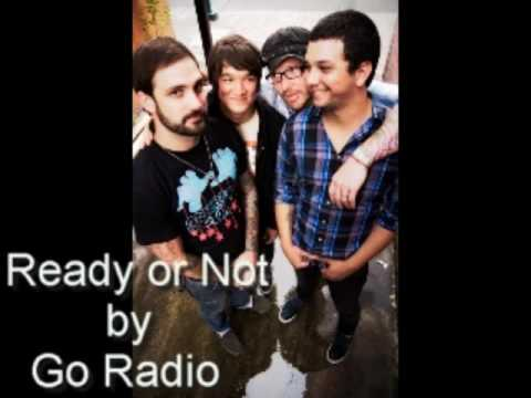 Go Radio - Ready Or Not