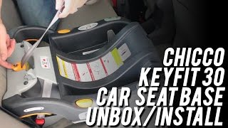 Chicco KeyFit 30 Car Seat Installation/Unboxing