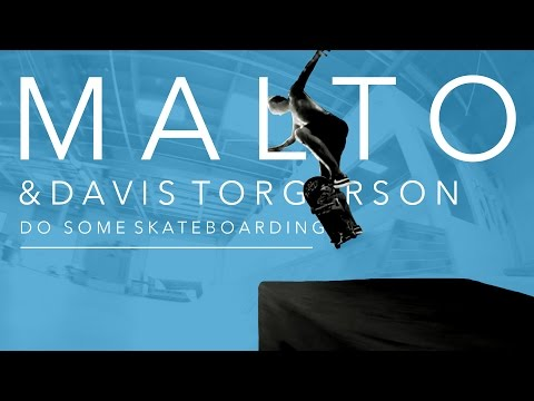 Sean Malto and Davis Torgerson Do Some Skateboarding