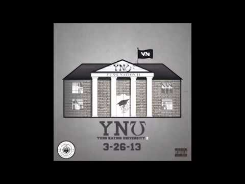 Yung Nation - What You Wanna Do (YNU 2)